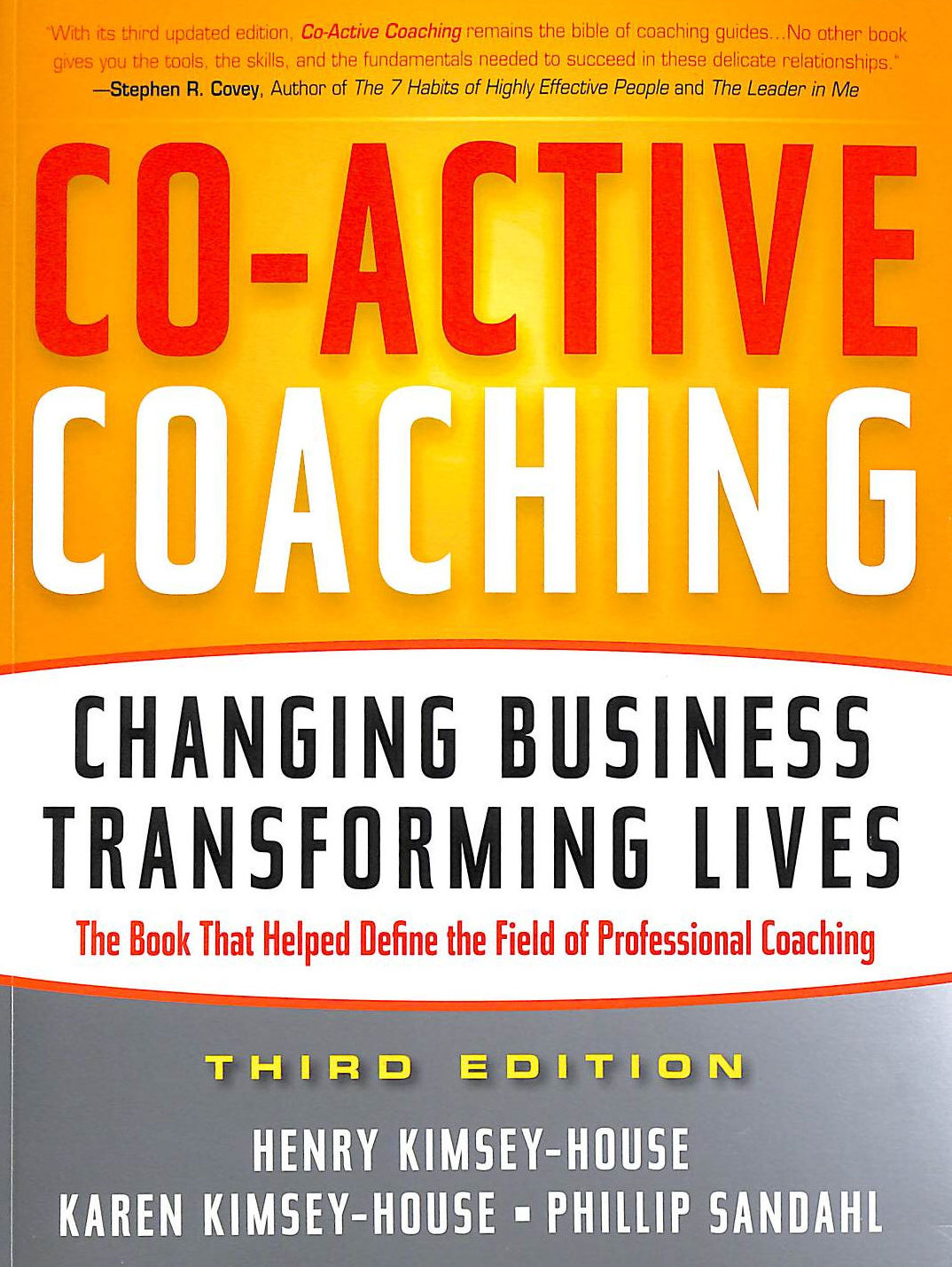 Image for Co-Active Coaching: Changing Business, Transforming Lives