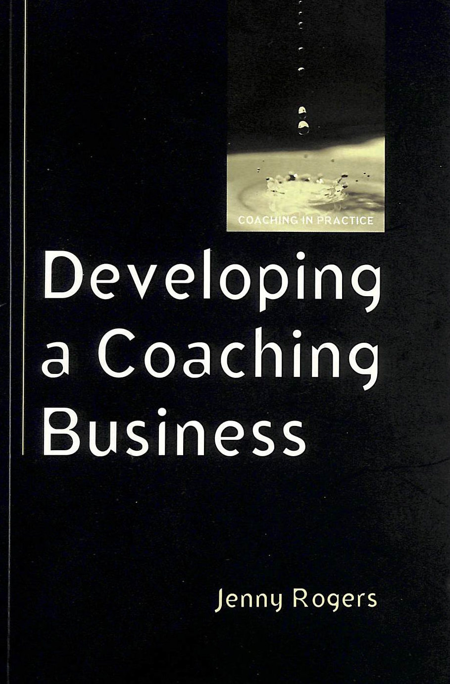 Image for Developing A Coaching Business (Coaching In Practice (Paperback))