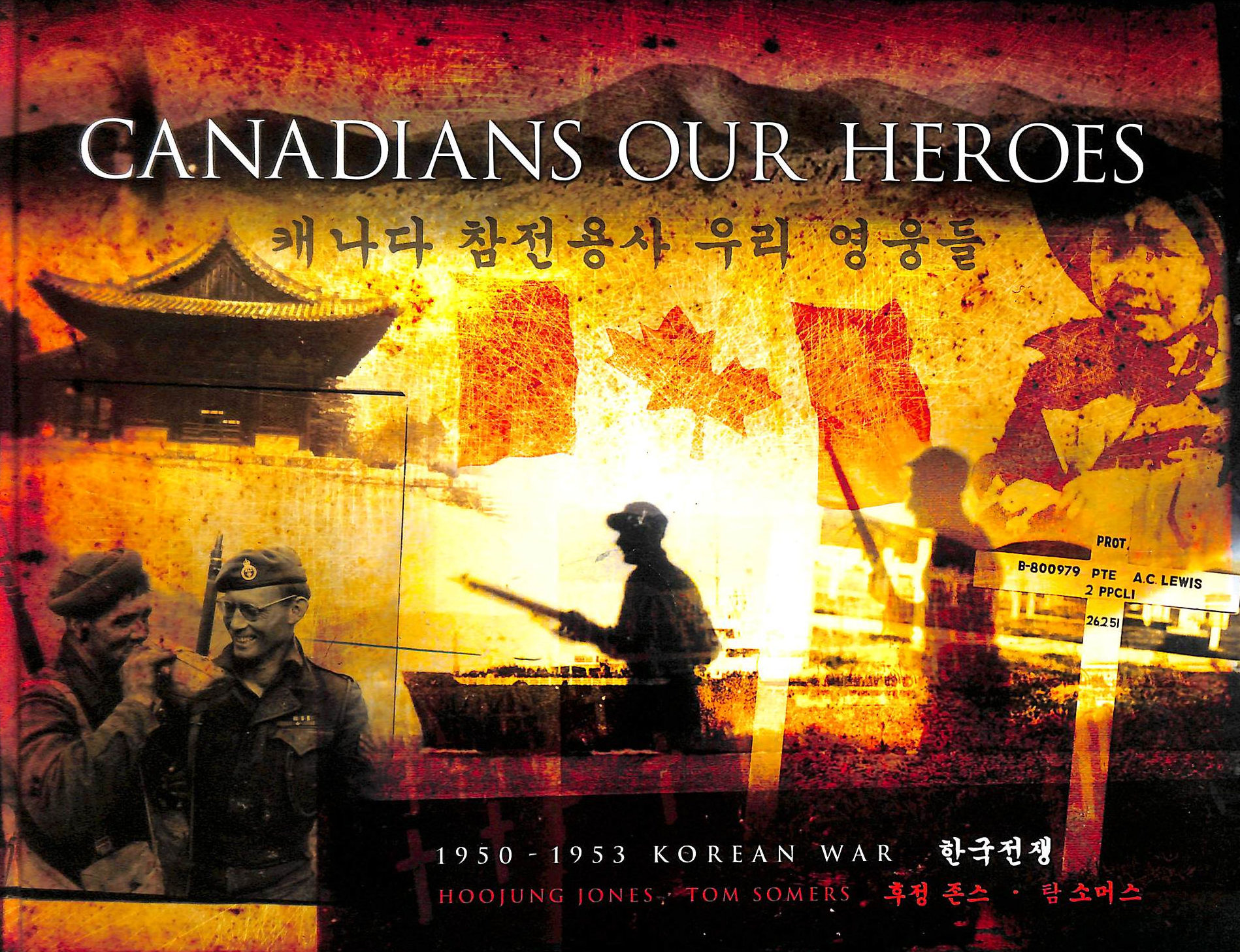 Image for Canadians Our Heroes: 1950-1953 Korean War