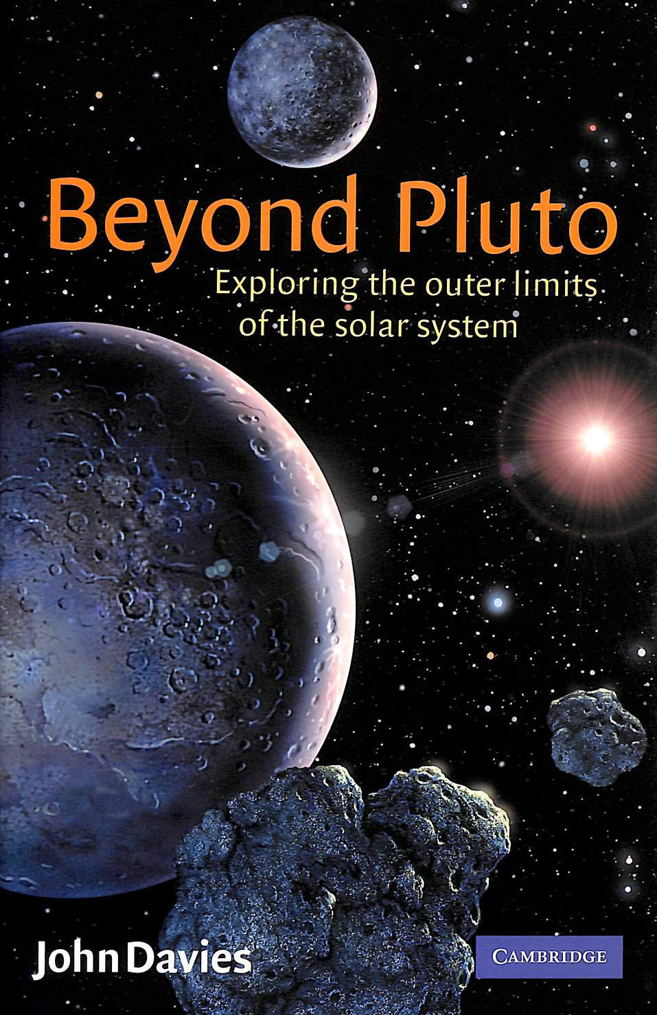 Image for Beyond Pluto: Exploring The Outer Limits Of The Solar System