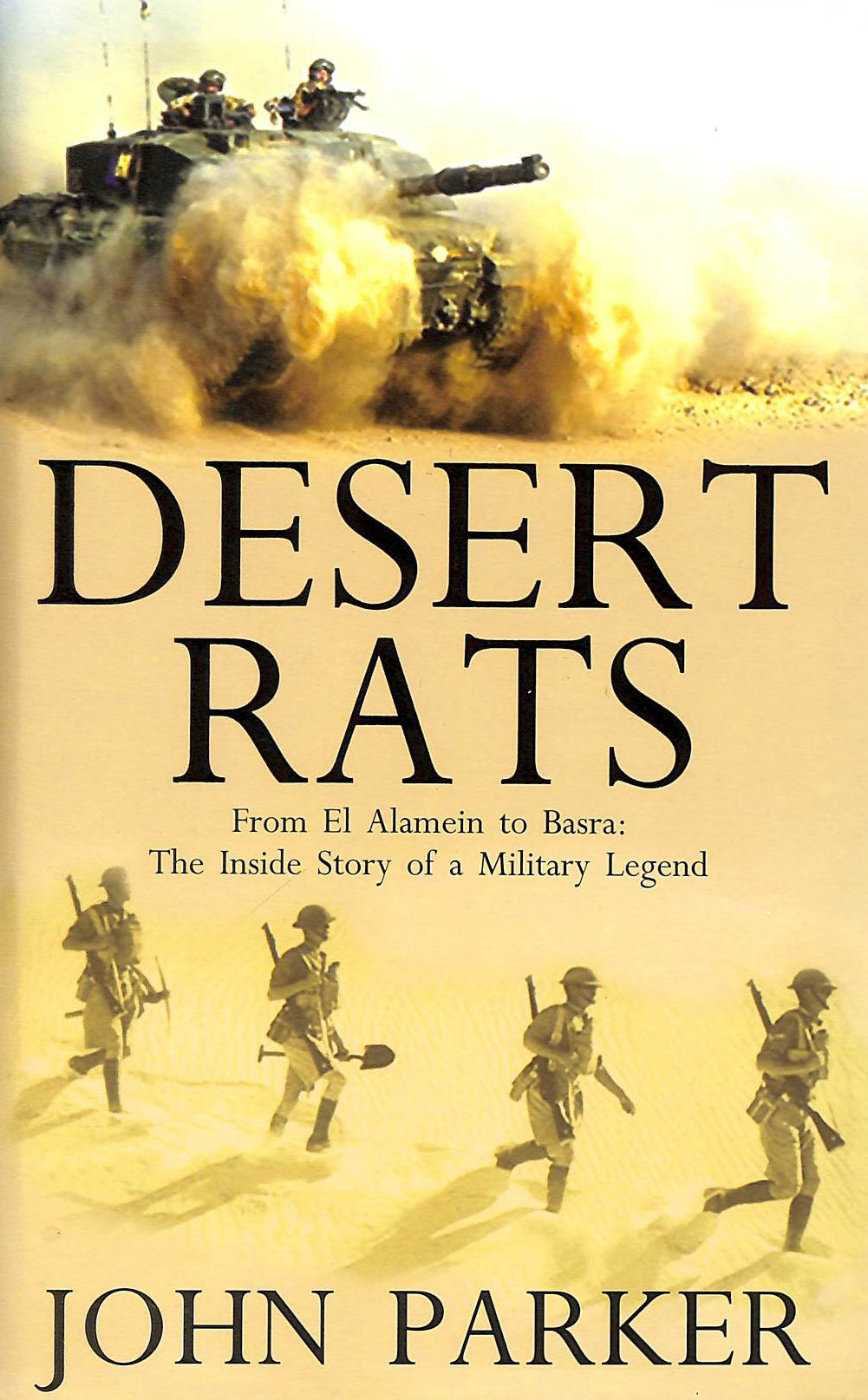 Image for Desert Rats From El Alamein To Basra: The Inside Story Of A Military Legend