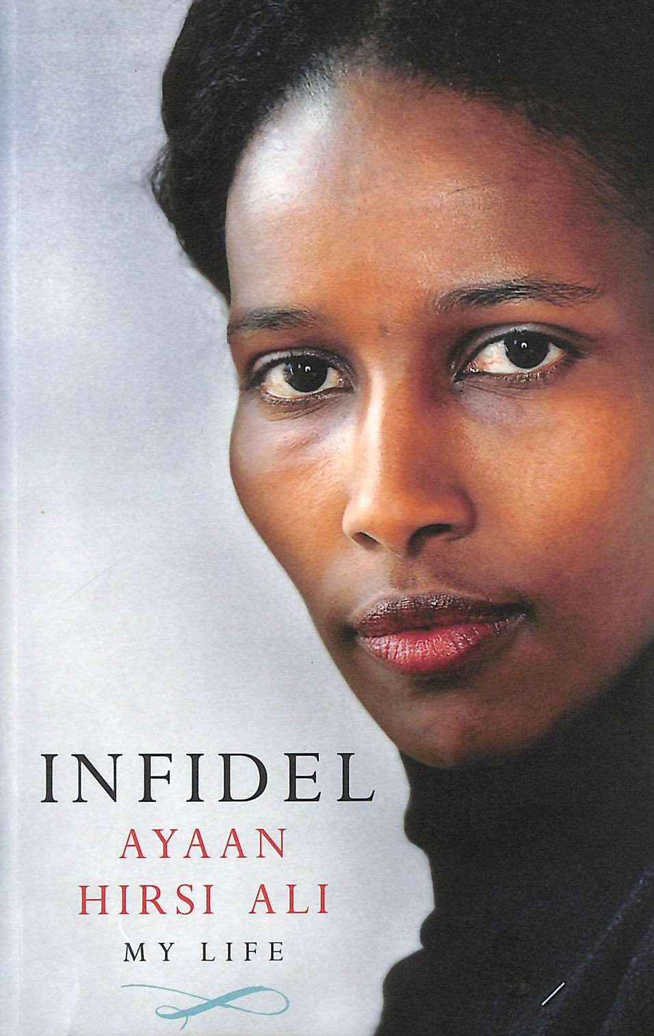 Image for Infidel: My Life