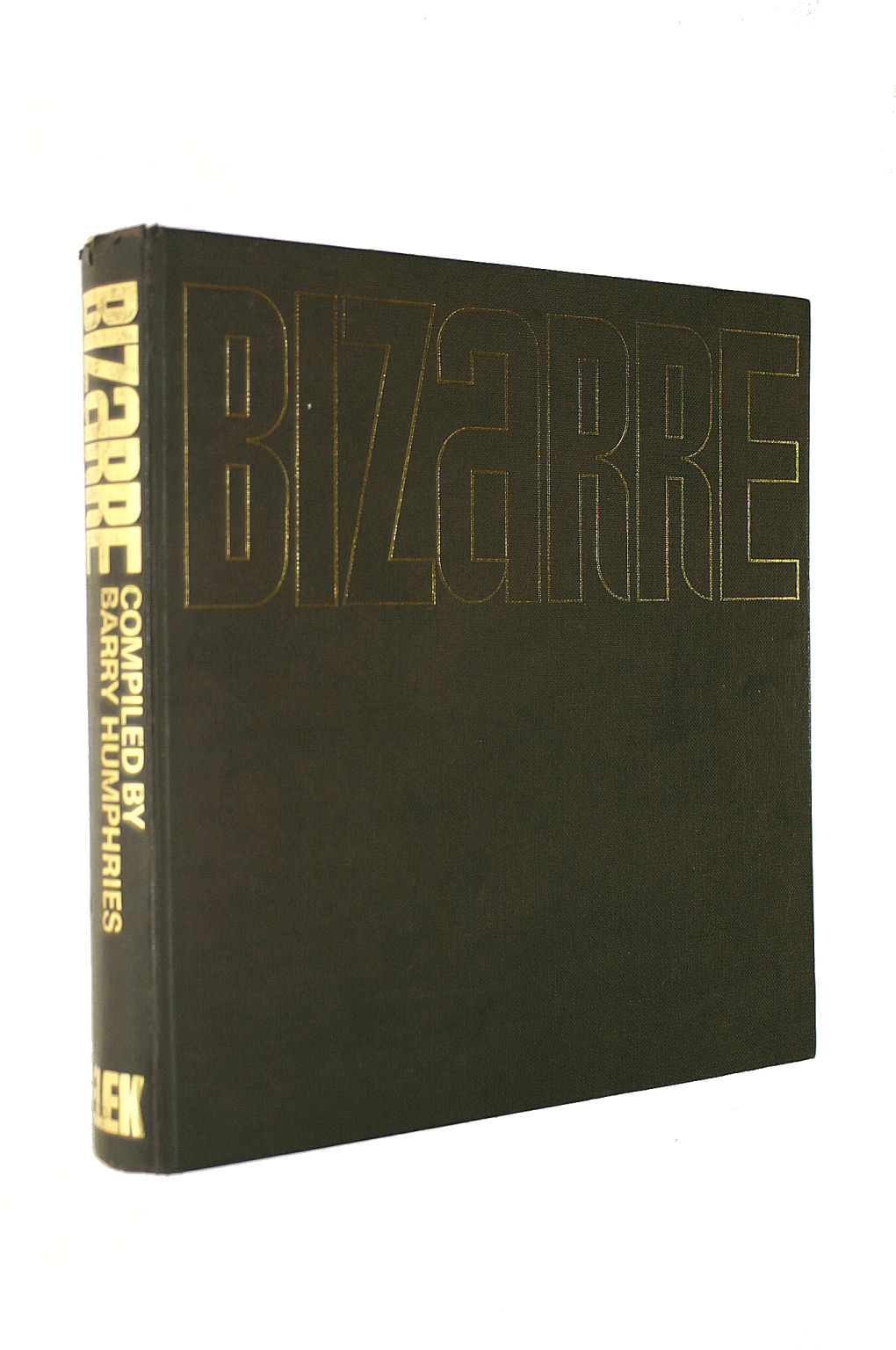 Image for Bizarre. Compiled By Barry Humphries. Designed By Bruce Robertson. With Material Taken From Bizarre,  And Other Sources
