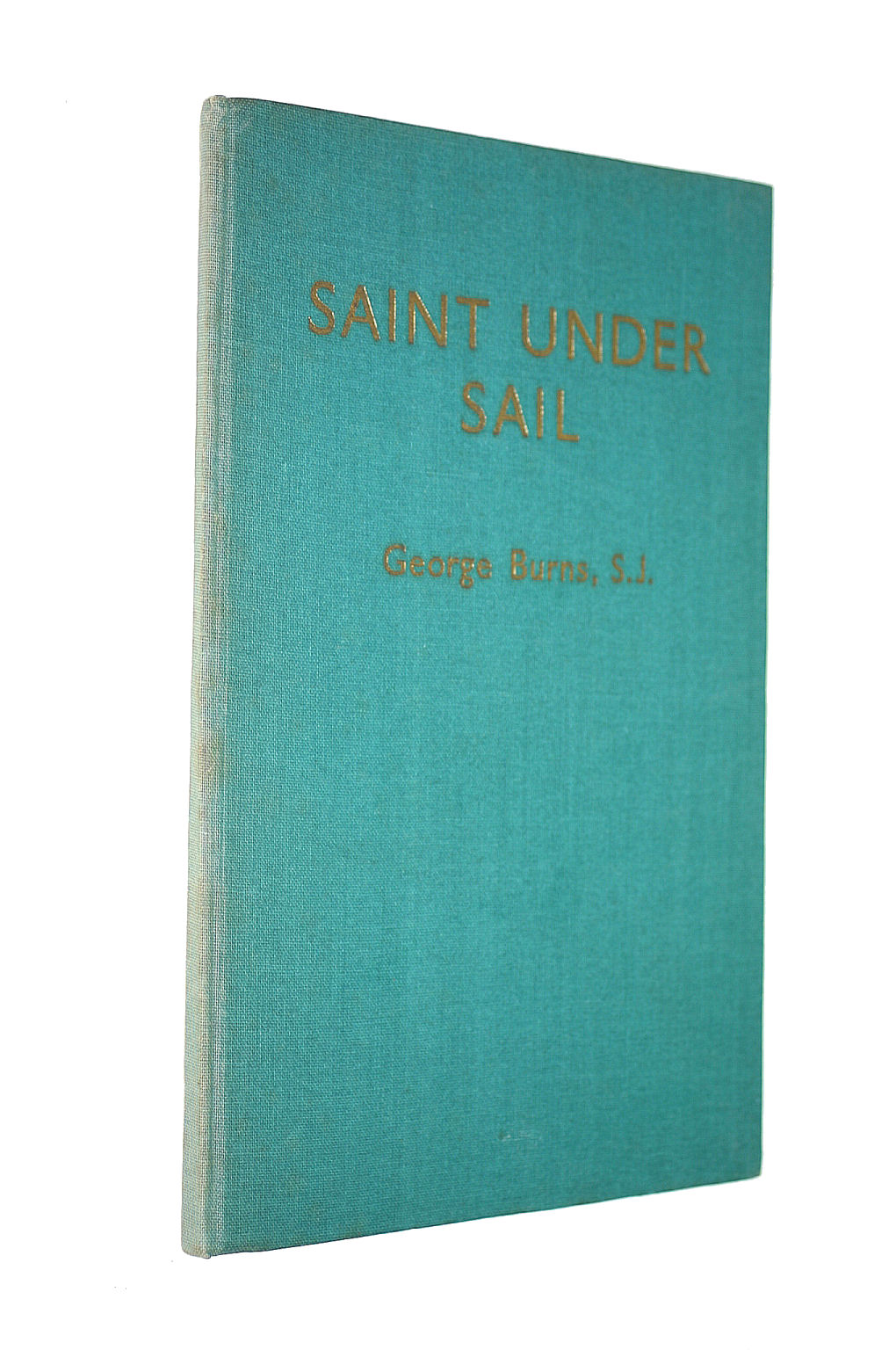 Image for Saint Under Sail - The Story Of Francis Xavier
