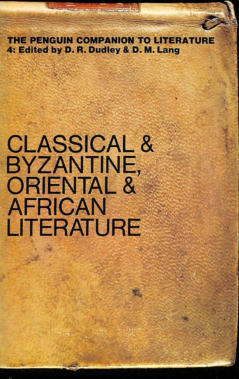 Image for Penguin Companion To Literature: Classical, Byzantine, Oriental, African V. 4