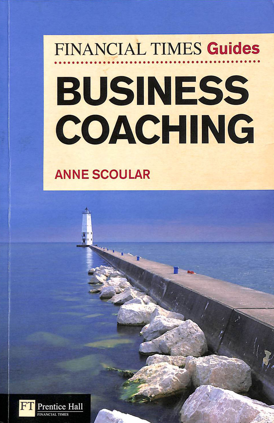 Image for Ft Guide To Business Coaching (The Ft Guides)