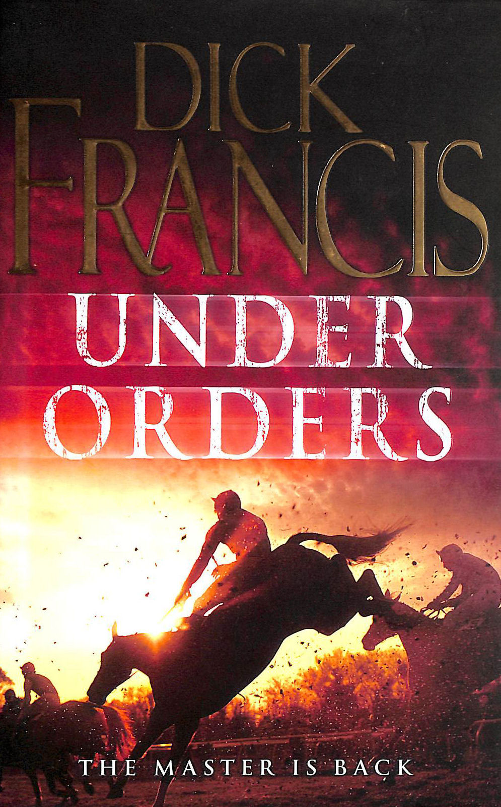 Image for Under Orders (Francis Thriller)