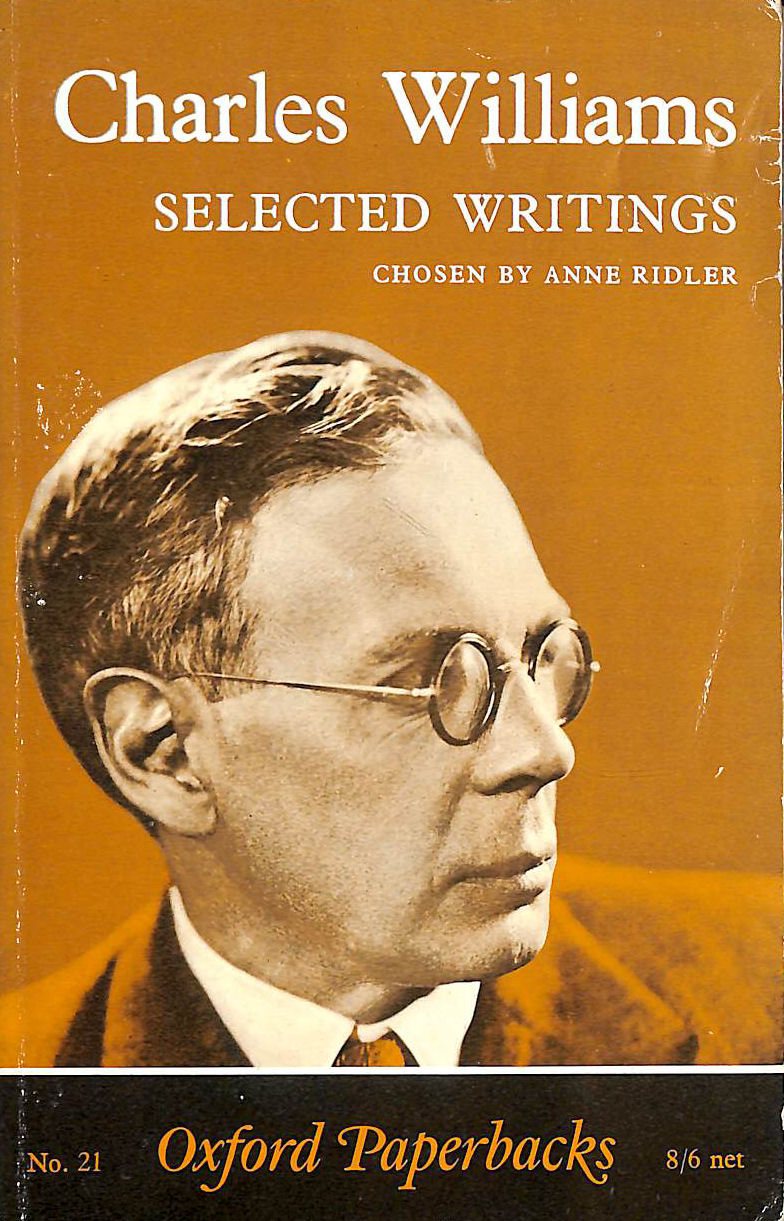 Image for Charles Williams Selected Writings (Oxford Paperbacks)