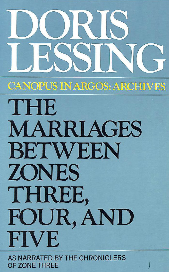Image for The Marriages Between Zones Three, Four, And Five (As Narrated By The Chroniclers Of Zone Three)