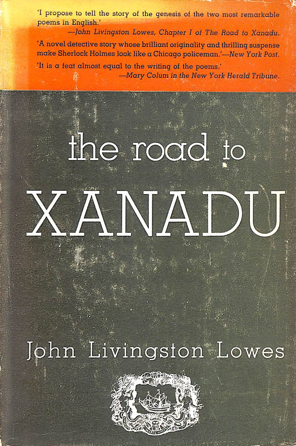 Image for The Road To Xanadu A Study In The Ways Of The Imagination