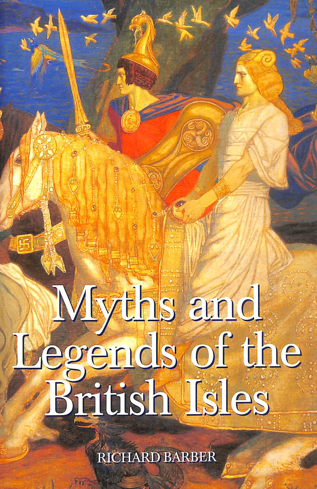 Image for Myths And Legends Of The British Isles (0)