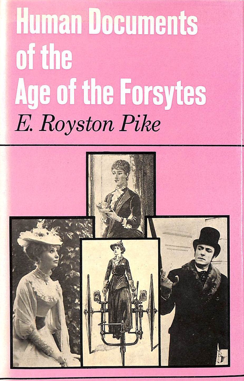 Image for Human Documents Of The Age Of The Forsytes.