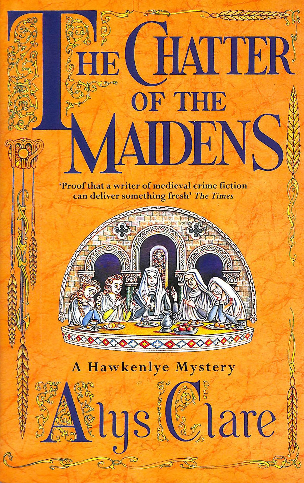Image for The Chatter Of The Maidens (A Hawkenlye Mystery)