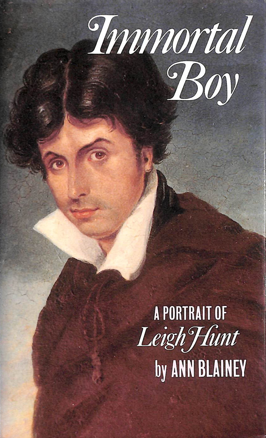 Image for Immortal Boy: Portrait Of Leigh Hunt
