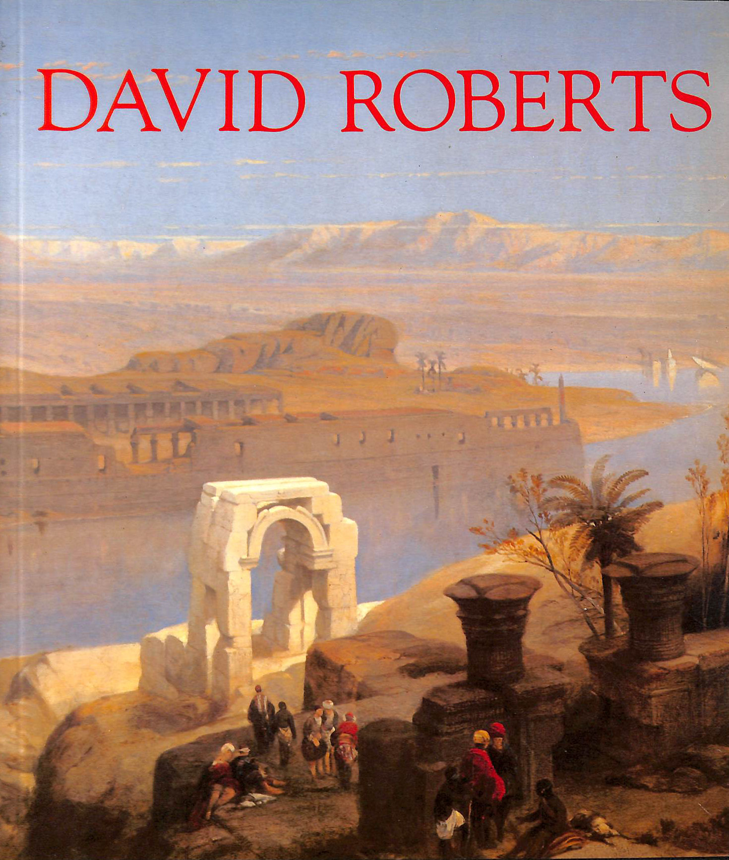 Image for David Roberts: The Barbican Art Gallery Exhibition Catalogue
