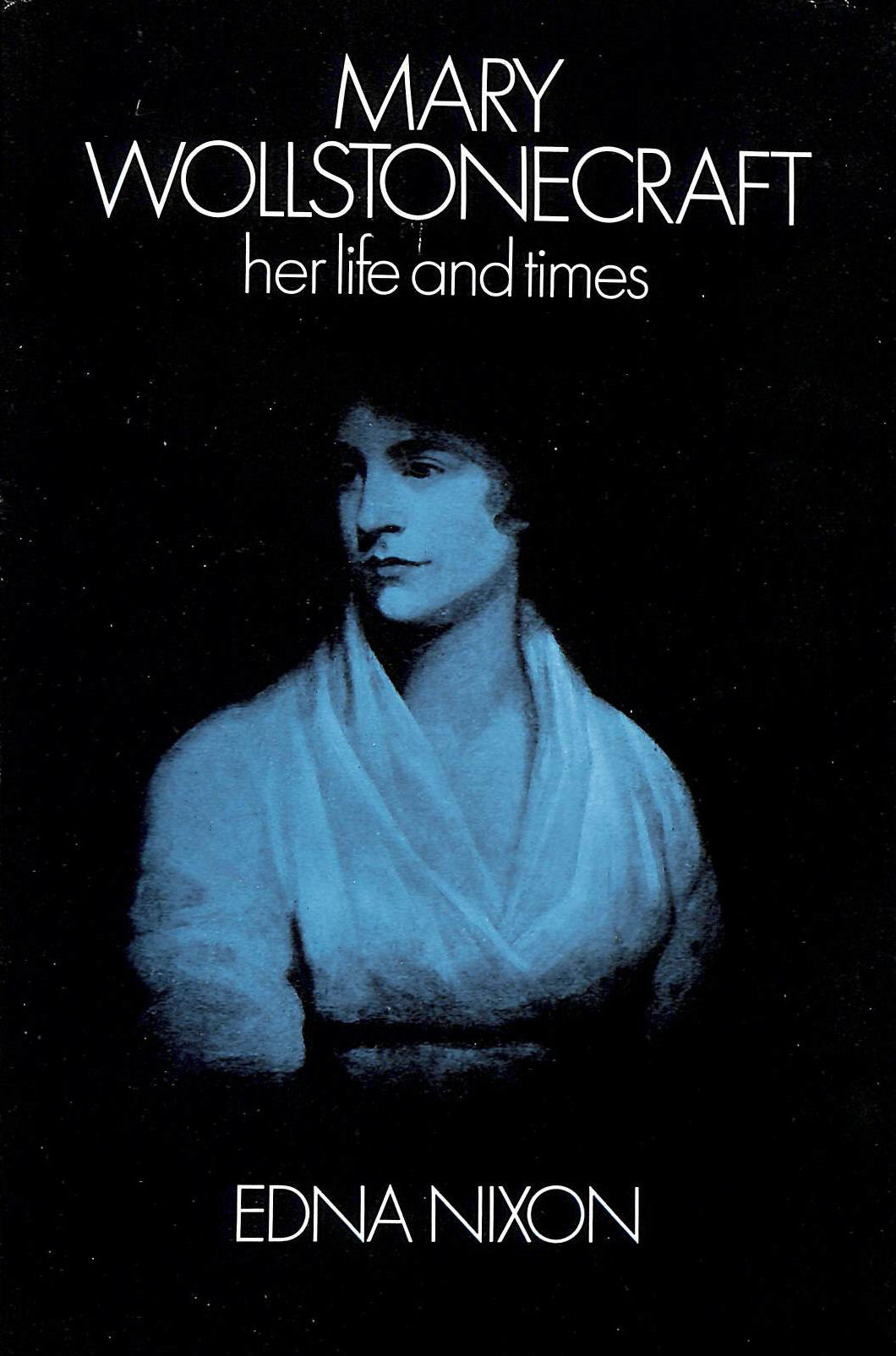 Image for Mary Wollstonecraft: Her Life And Times