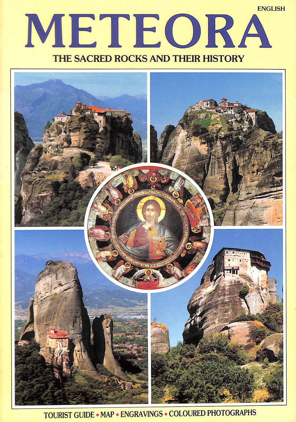 Image for Meteora. The Sacred Rocks And Their History