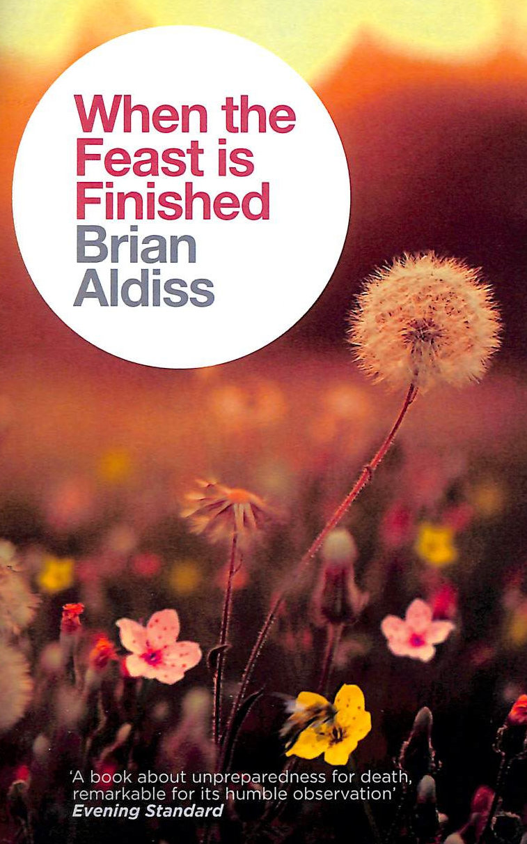 Image for When The Feast Is Finished (The Brian Aldiss Collection)