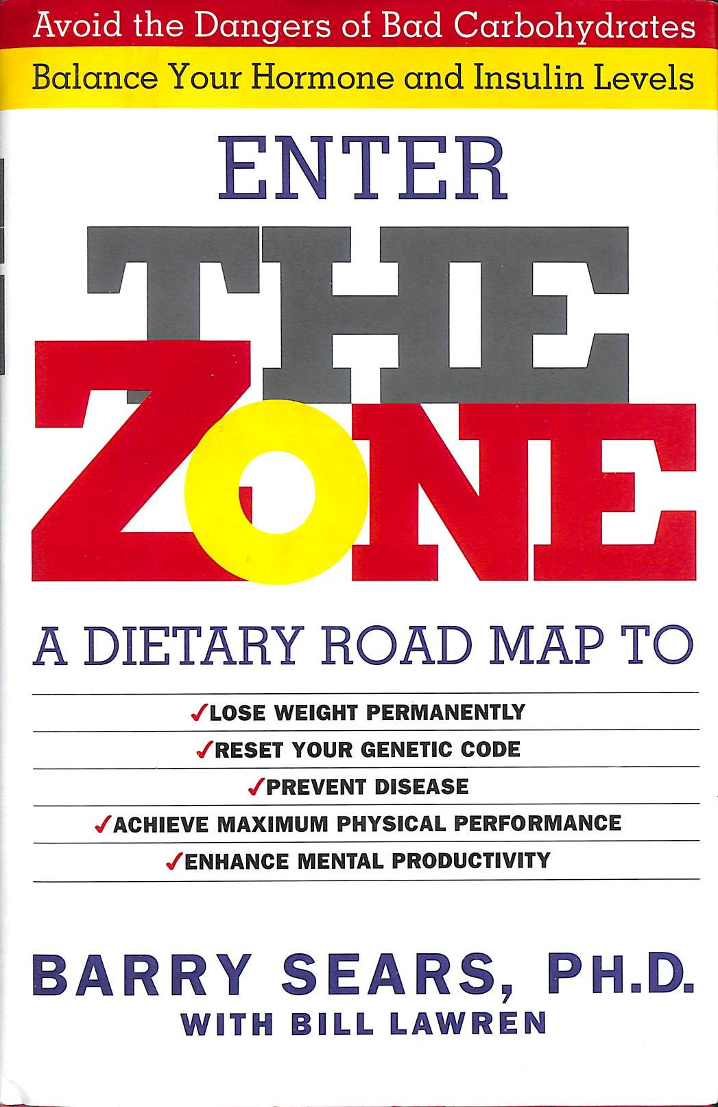 Image for The Zone: Revolutionary Life Plan To Put Your Body In Total Balance For Permanent Weight Loss