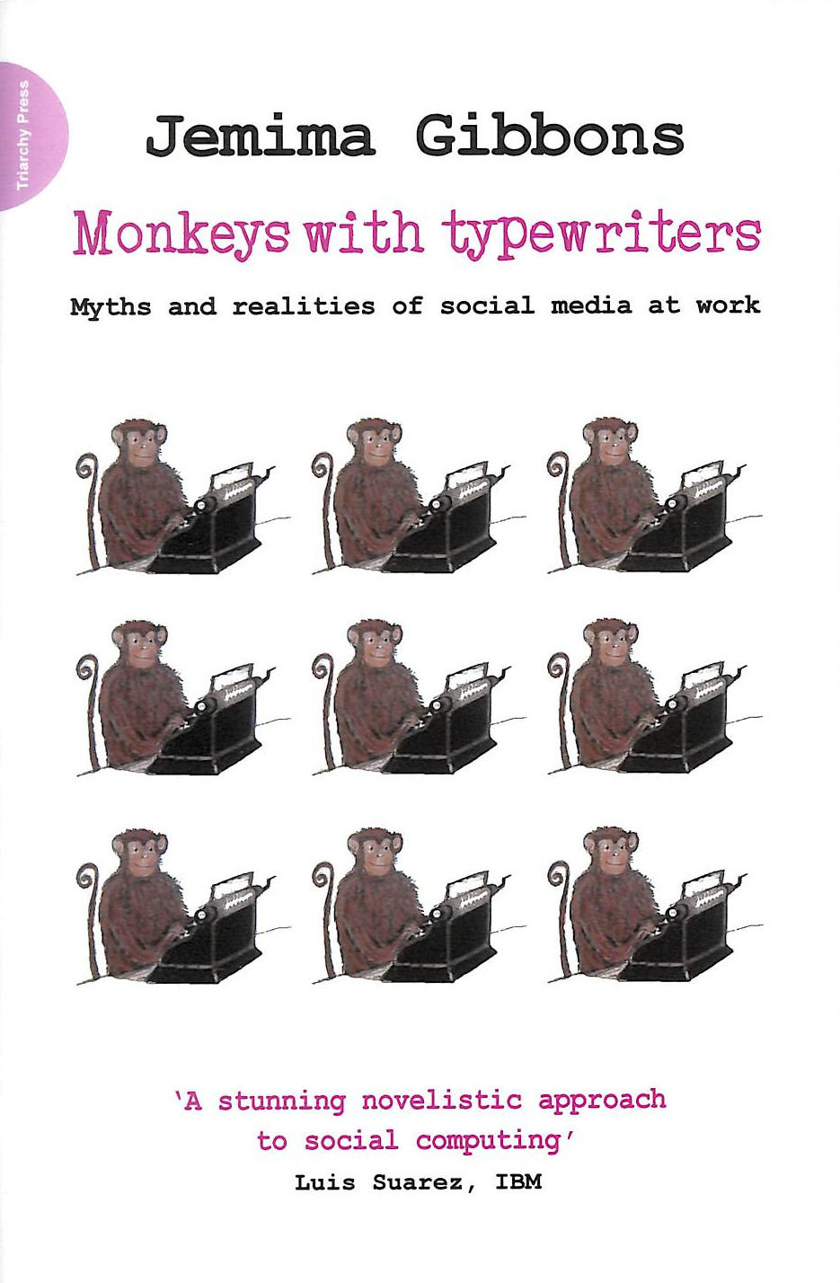 Image for Monkeys With Typewriters: Myths And Realities Of Social Media At Work
