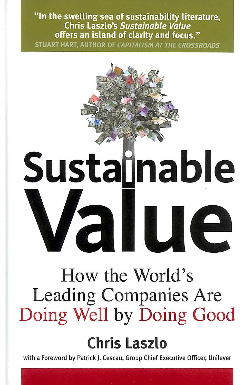 Image for Sustainable Value: How The World's Leading Companies Are Doing Well By Doing Good