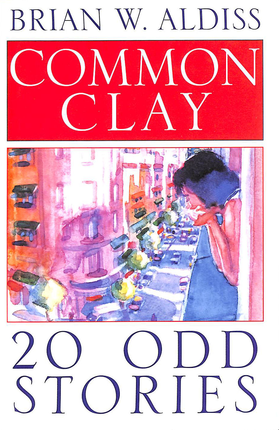 Image for Common Clay: 20-Odd Stories