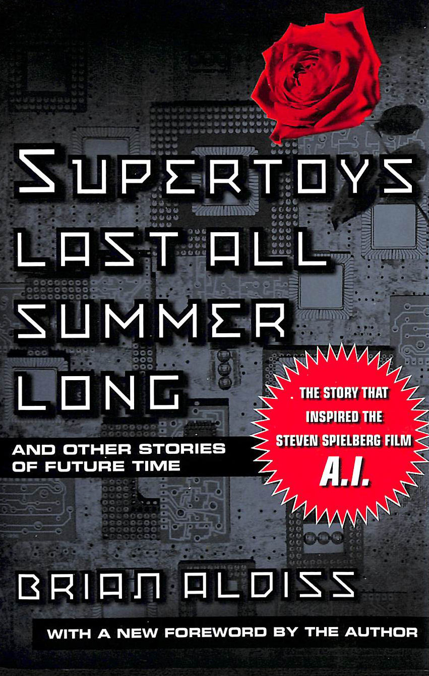 Image for Supertoys Last All Summer Long: And Other Stories Of Future Time: And Other Short Stories (Ai Film)