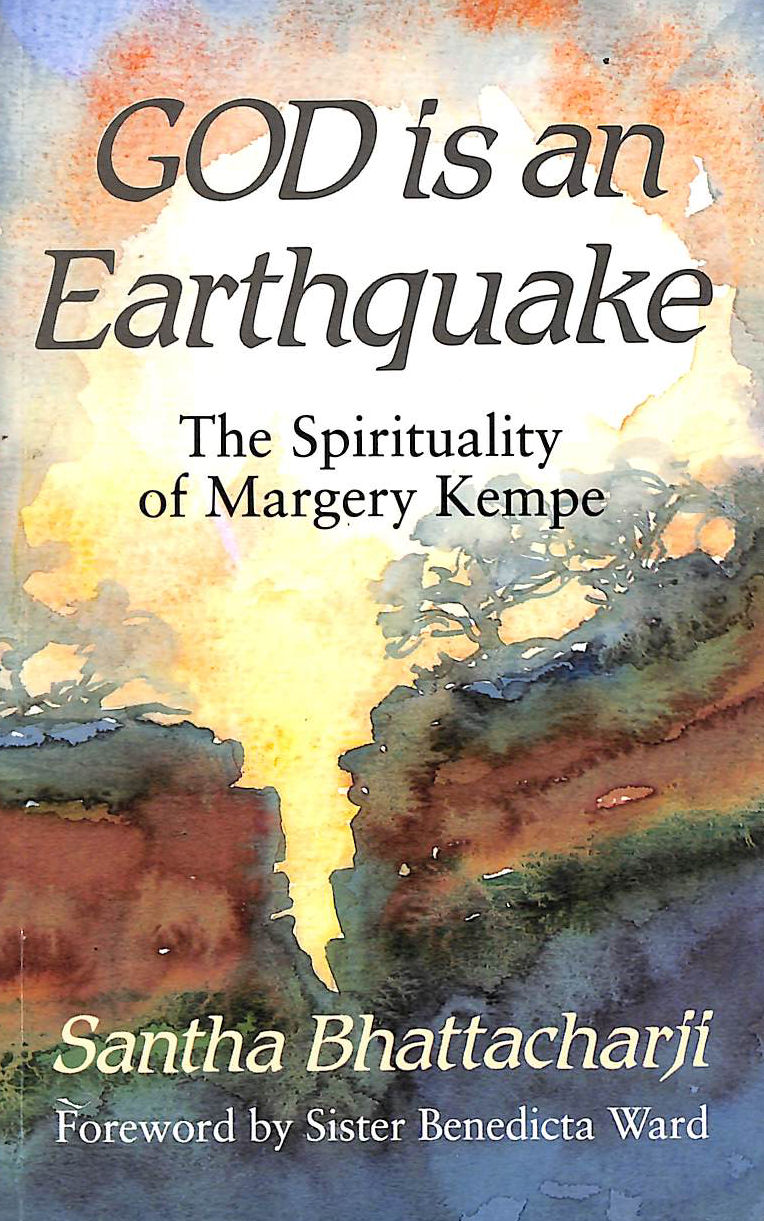 Image for God Is An Earthquake: Spirituality Of Margery Kempe