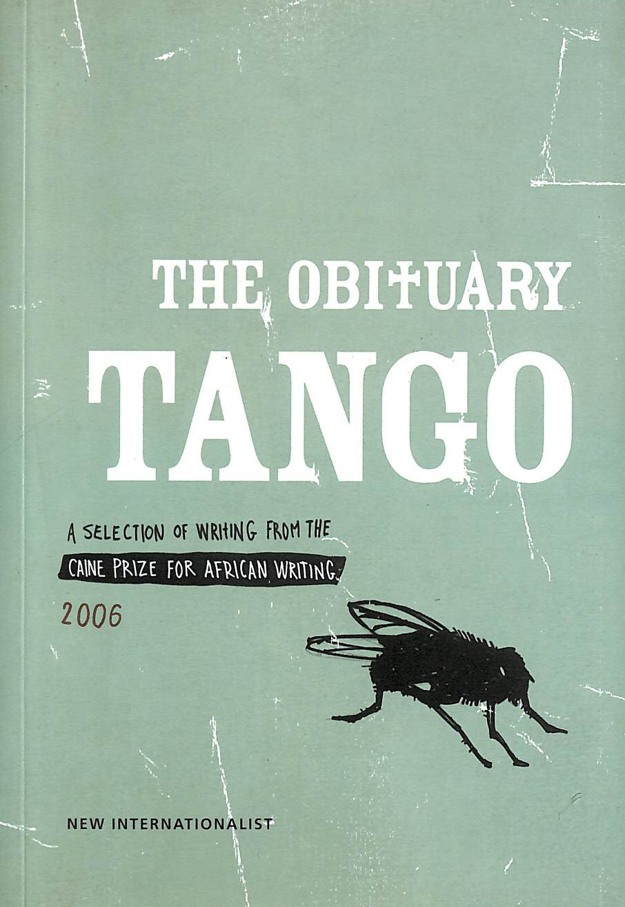 Image for Caine Prize For African Writing 2006: The Obituary Tango