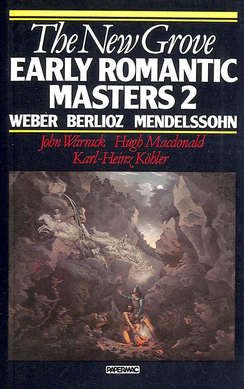 Image for The New Grove Early Romantic Masters: V.2: Weber, Berlioz, Medelssohn: Vol 2 (New Grove Composer Biography )