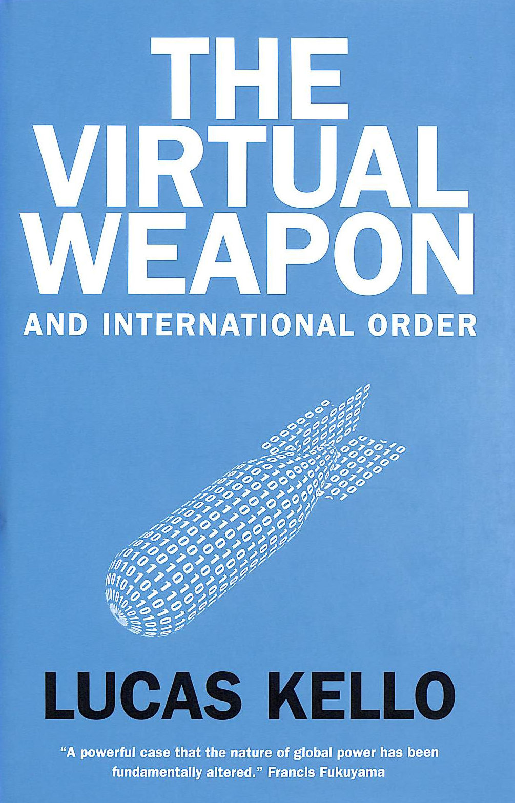 Image for The Virtual Weapon And International Order