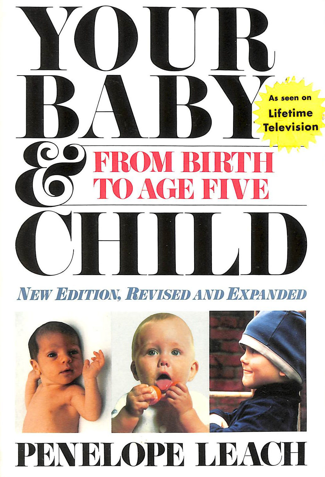 Image for Your Baby And Child: From Birth To Age Five
