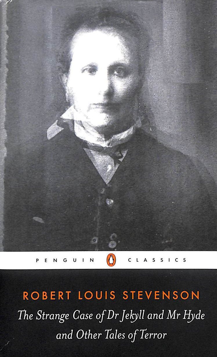 Image for The Strange Case Of Dr Jekyll And Mr Hyde And Other Tales Of Terror (Penguin Classics)