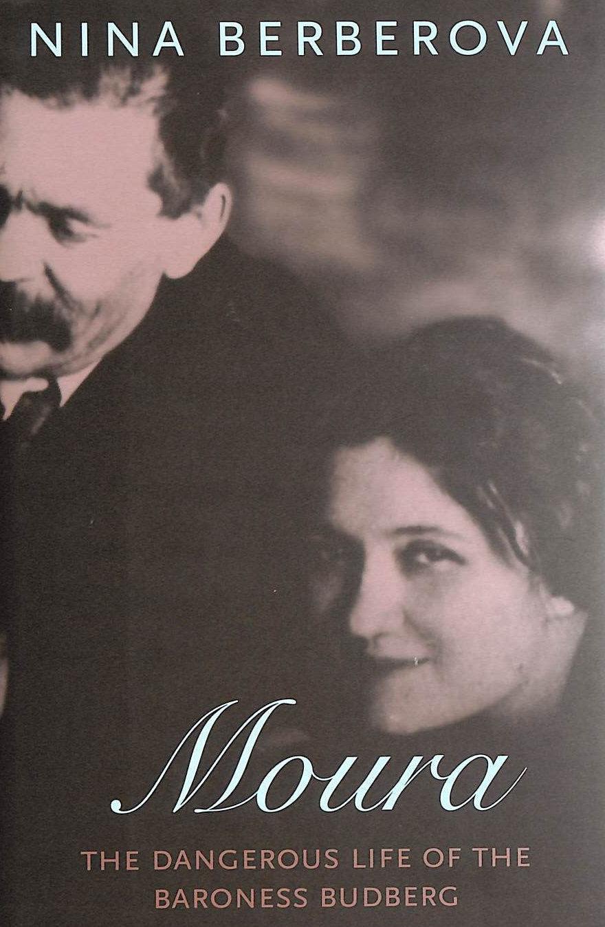 Image for Moura: The Dangerous Life Of The Baroness Budberg (New York Review Books Classics)