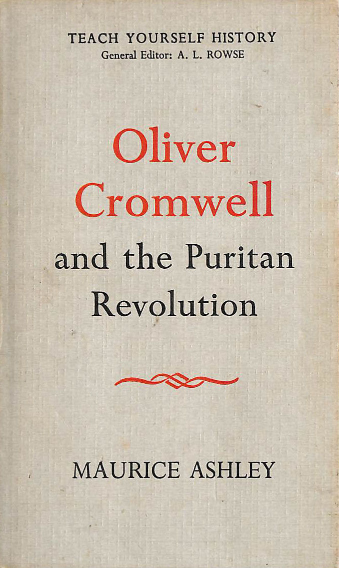 Image for Oliver Cromwell And The Puritan Revolution