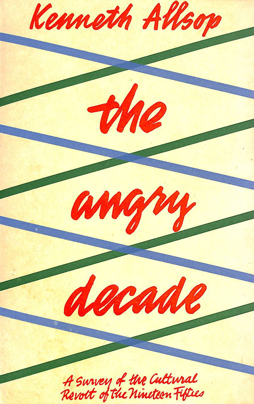 Image for The Angry Decade