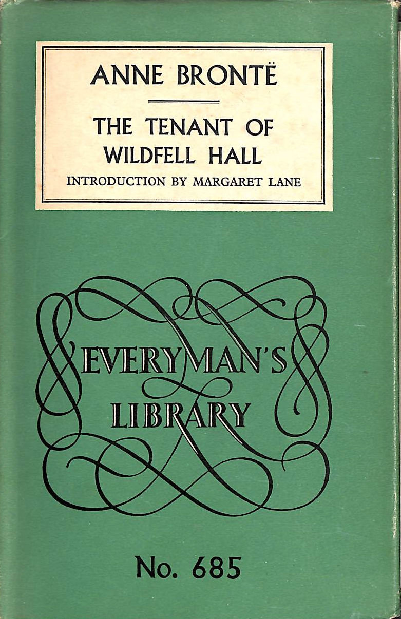 Image for The Tenant Of Wildfell Hall & Agnes Grey. Everyman'S Library 685