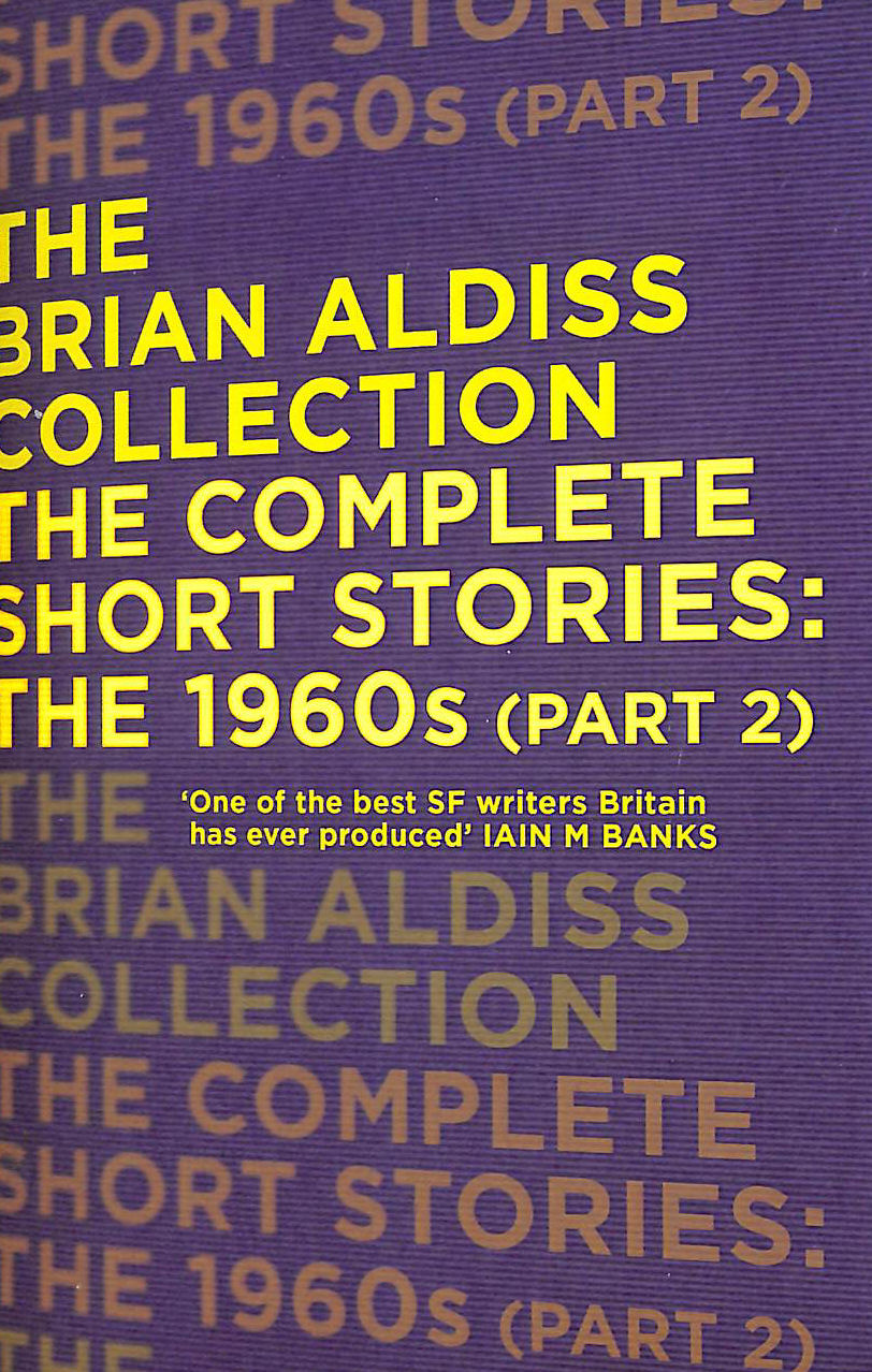 Image for The Complete Short Stories: The 1960S (Part 2) (The Brian Aldiss Collection)