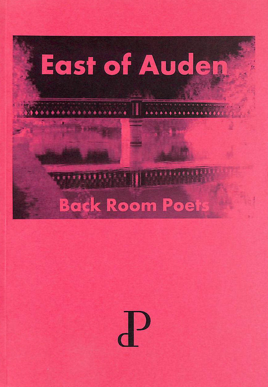 Image for East Of Auden | Back Room Poets