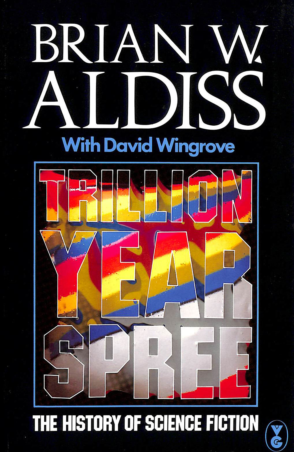Image for Trillion Year Spree: History Of Science Fiction