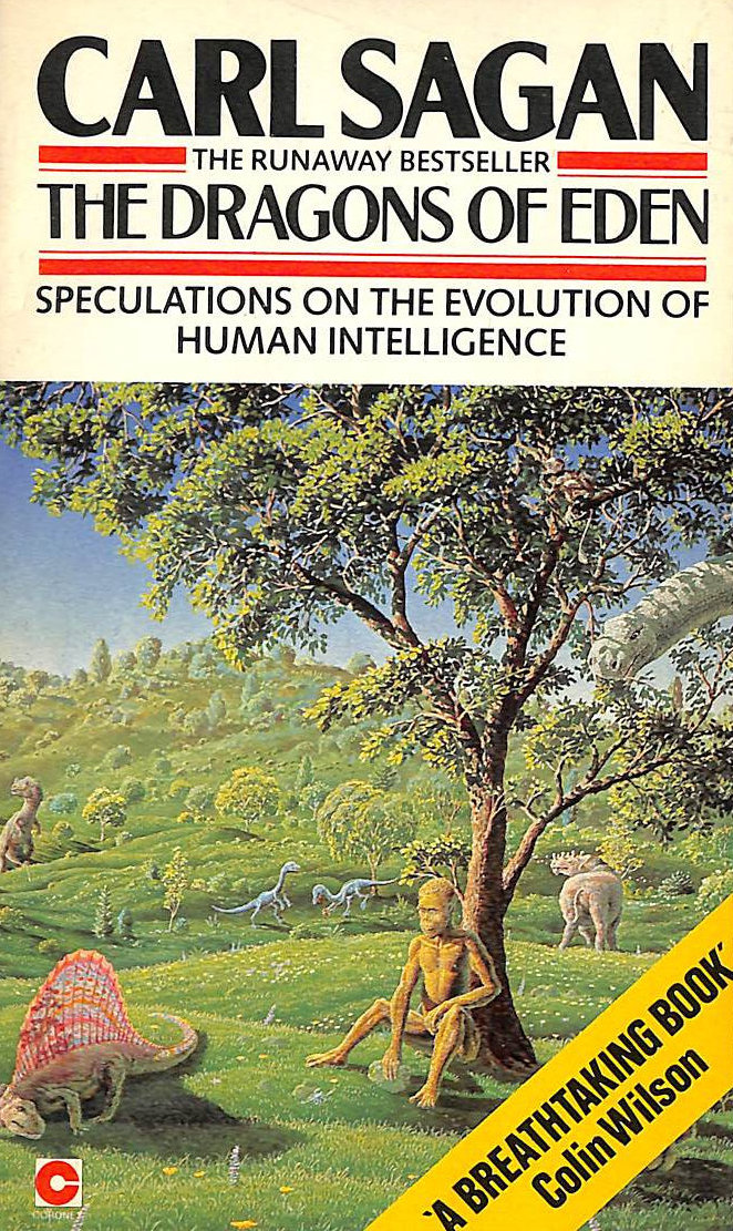 Image for The Dragons Of Eden: Speculations On The Evolution Of Human Intelligence (Coronet Books)