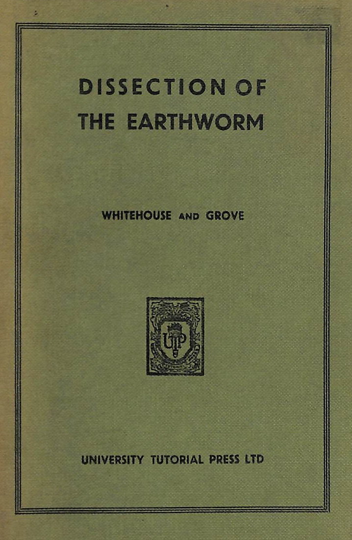 Image for The Dissection Of The Earthworm.