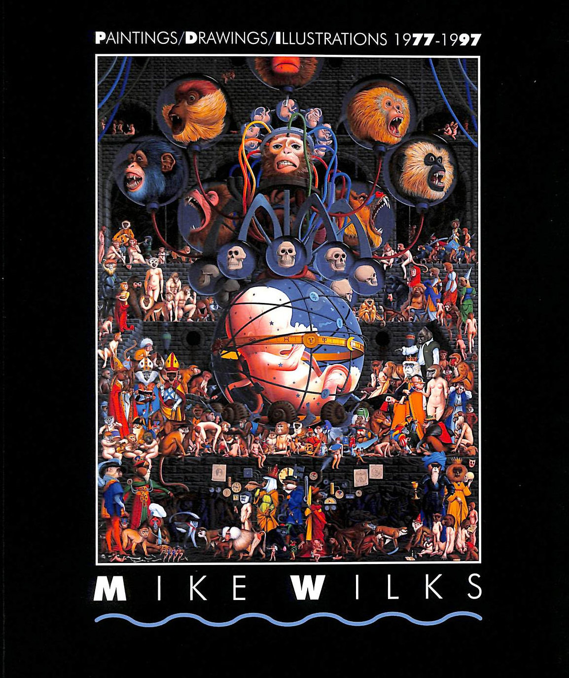 Image for Mike Wilks, Paintings, Drawings, Illustrations 1977-1997