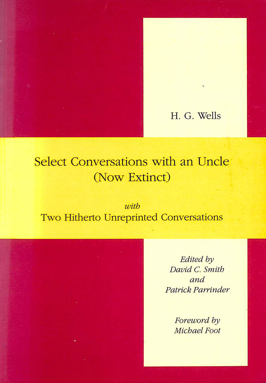 Image for Select Conversations With An Uncle (Now Extinct) - With Two Hitherto Unreprinted Conversations