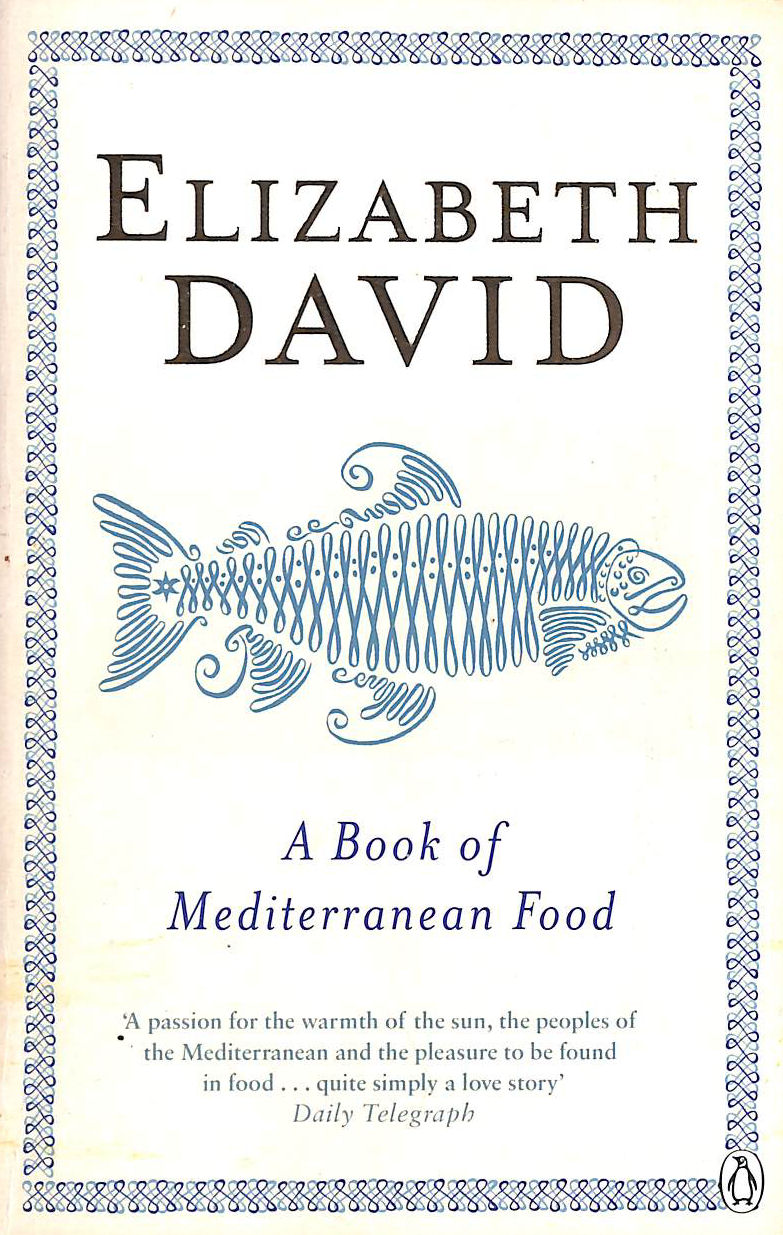 Image for A Book Of Mediterranean Food (Penguin Cookery Library)
