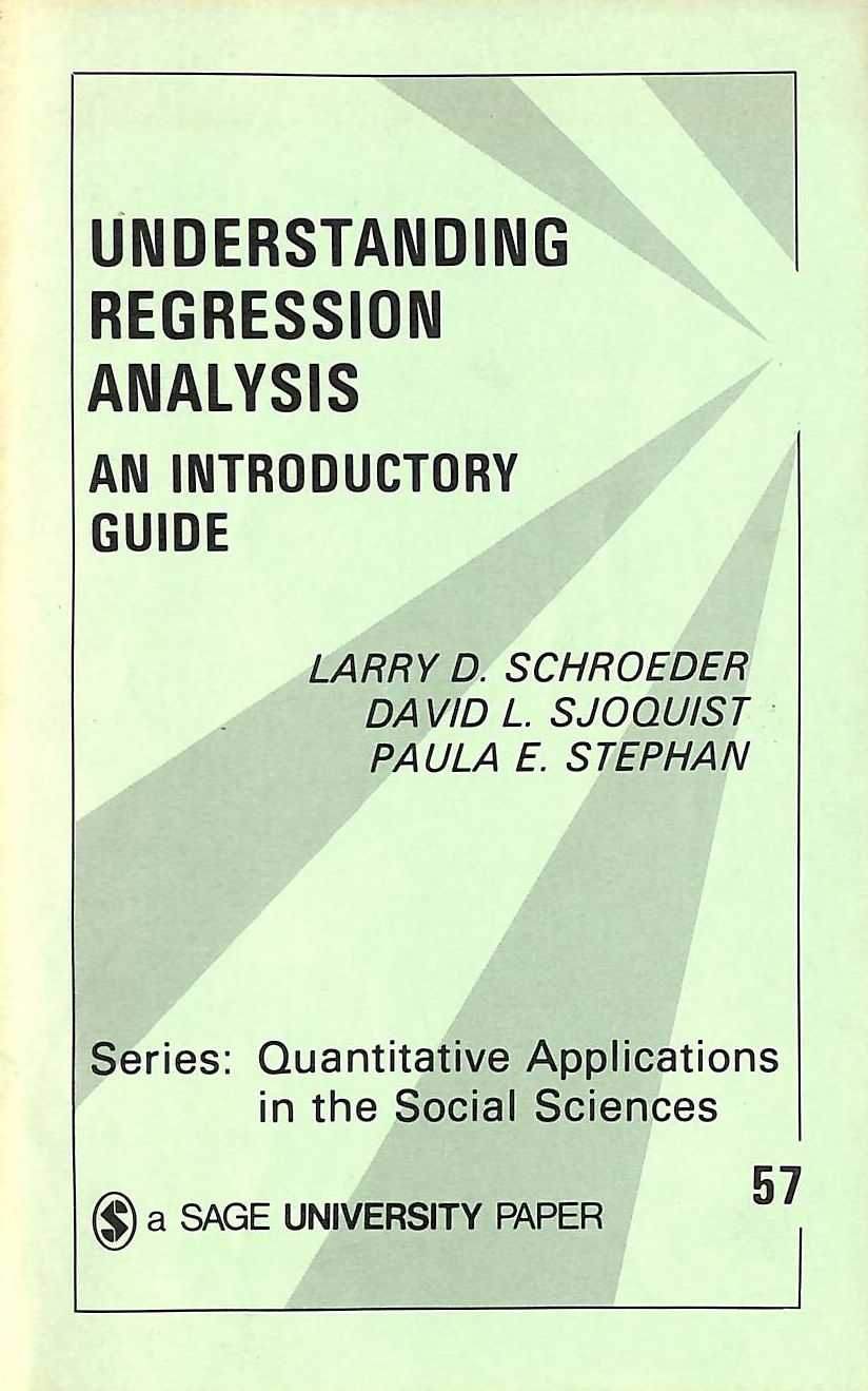 Image for Understanding Regression Analysis: An Introductory Guide (Quantitative Applications In The Social Sciences)