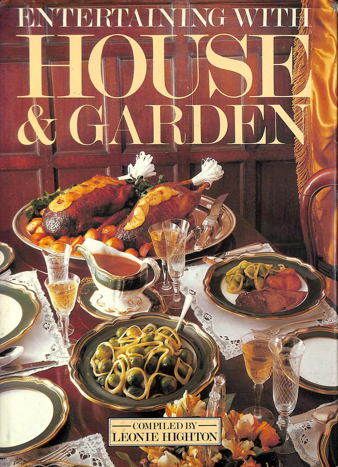 Image for Entertaining With House And Garden: 600 Recipes For Successful Menus And Parties