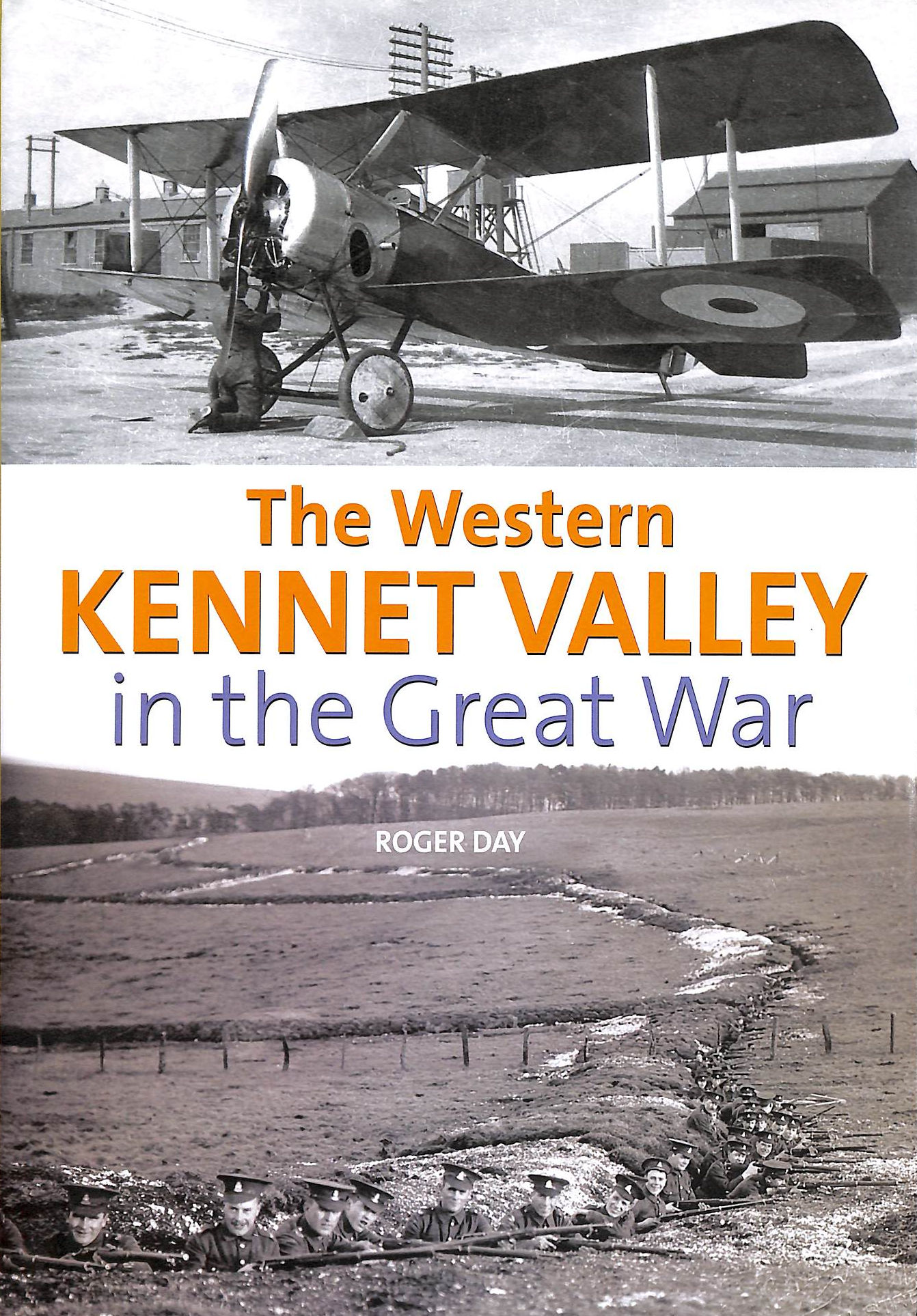 Image for The Western Kennet Valley In The Great War