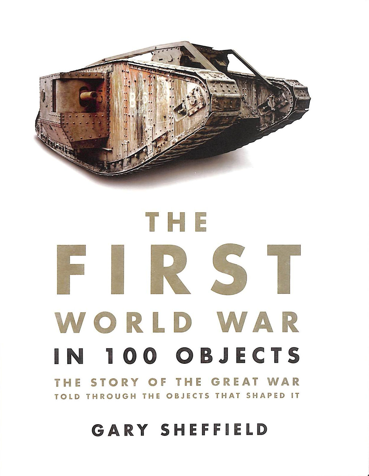 Image for The First World War In 100 Objects