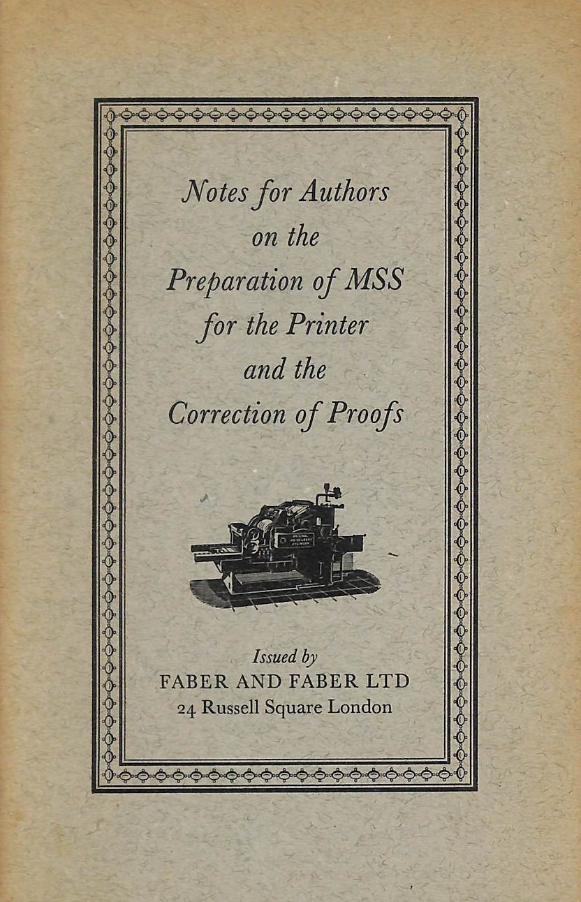 Image for Notes For Authors On The Preparation Of Mss For The Printer And The Correction Of Proofs